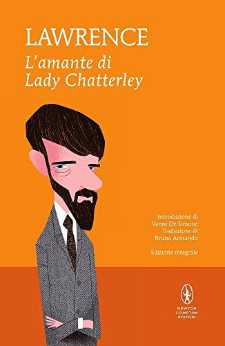 L'amante di lady Chatterley. Ediz. integrale