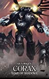 Corax: Lord of Shadows (The Horus Heresy Primarchs Book 10) (English Edition)