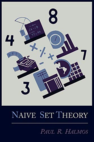Compare Textbook Prices for Naive Set Theory  ISBN 9781614271314 by Halmos, Paul R.