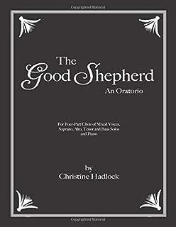 The Good Shepherd: An Oratorio