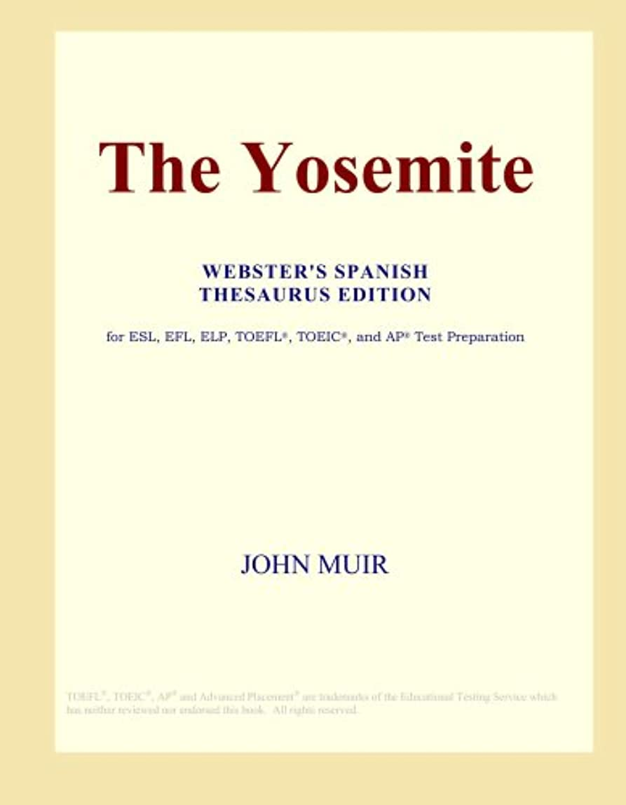 筋熱望する少数The Yosemite (Webster's Spanish Thesaurus Edition)