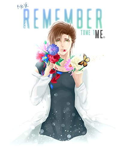 Remember Me - Tome 1