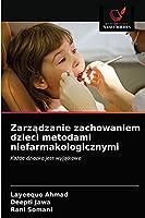 Zarządzanie zachowaniem dzieci metodami niefarmakologicznymi: Każde dziecko jest wyjątkowe
