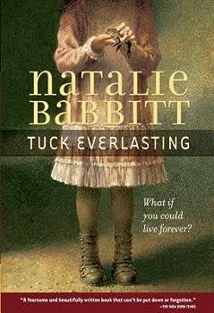 Tuck Everlasting[TUCK EVERLASTING][Paperback]
