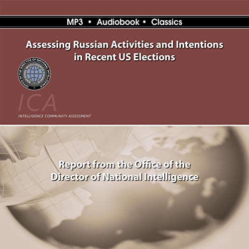 Assessing Russian Activities and Intentions in Recent U. S. Elections Titelbild