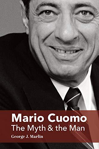 Mario Cuomo: The Myth and the Man