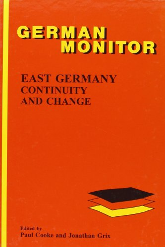 East Germany: Continuity and Change (German Monitor, Band 46)