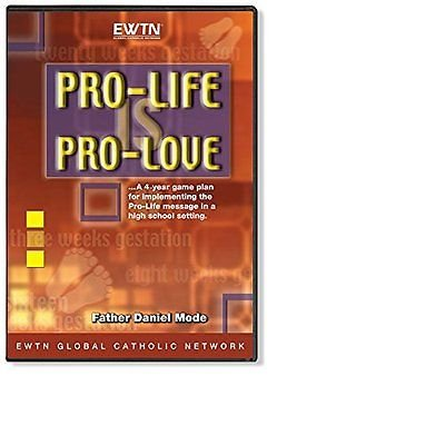 PRO-LIFE IS PRO-LOVE - This is a reality-based teaching tool designed by Fr. Daniel Mode to provide high school students