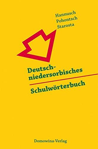 Deutsch-niedersorbisches Schulwörterbuch/Nimsko-dolnoserbski šulski słownik: Herausgegeben vom Sorbischen Institut, Bautzen/Cottbus
