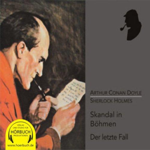 Ein Skandal in Böhmen und Der letzte Fall cover art