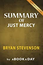 Summary of Just Mercy: by Bryan Stevenson | Includes Analysis on Just Mercy