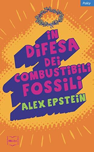In difesa dei combustibili fossili (Policy)