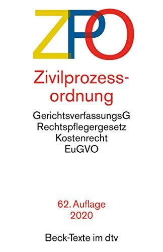 Zivilprozessordnung ZPO: mit Einführungsgesetz, Unterlassungsklagengesetz, Schuldnerverzeichnisführungsverordnung, Gerichtsverfassungsgesetz mit ... und -entschädigungsG (Beck-Texte im dtv)