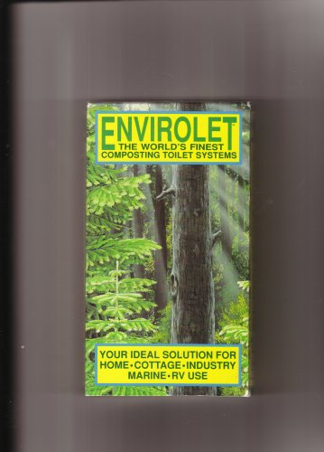 ENVIROLET (THE WORLD'S FINEST COMPOSTING TOILET SYSTEMS)