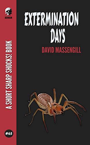 Extermination Days (Short Sharp Shocks! Book 65) by [David Massengill]