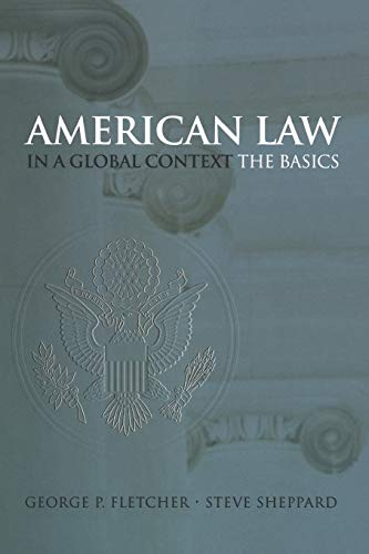 American Law in a Global Context: The Basics