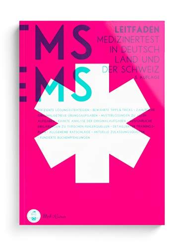 Leitfaden für den TMS & EMS 2021 | Vorbereitung auf den Medizinertest 2021 für ein Medizinstudium in Deutschland und der Schweiz
