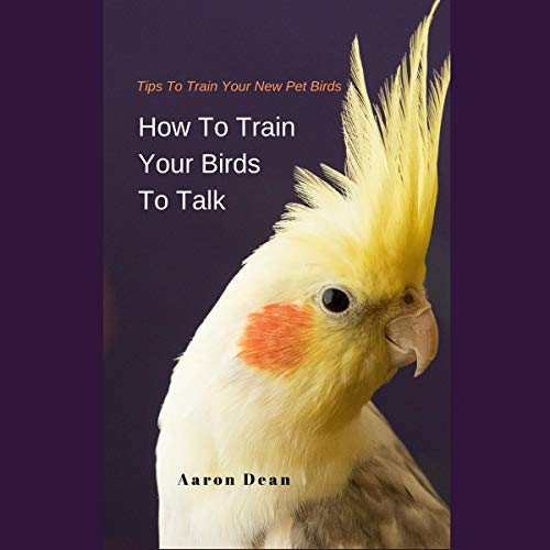 How to Train Your Birds to Talk cover art