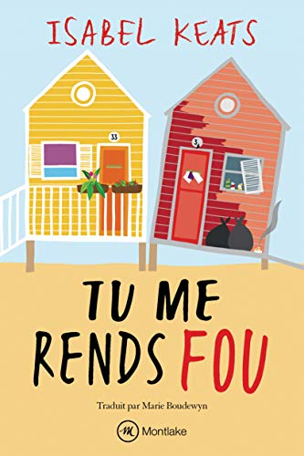 Tu me rends fou (French Edition)