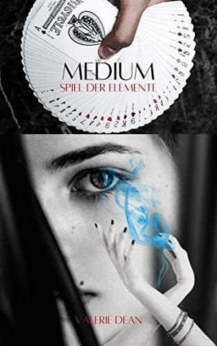 Medium: Spiel der Elemente