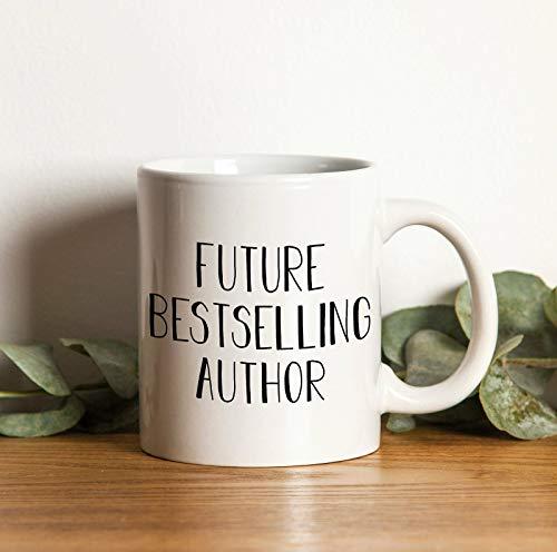 Future Bestselling Author Author Gift Mugs Author Coffee Mug Bestselling Author