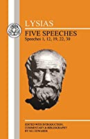 Lysias: Five Speeches: 1, 12, 19, 22, 30 (Greek Texts)