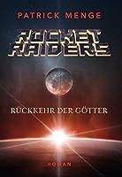 Rocket Raiders: Rueckkehr der Goetter