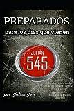 PREPARADOS PARA LOS DÍAS QUE VIENEN (B&N): Edición: Imágenes en blanco y negro