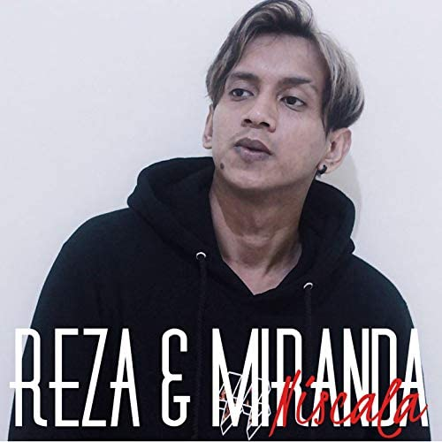 Reza & Miranda