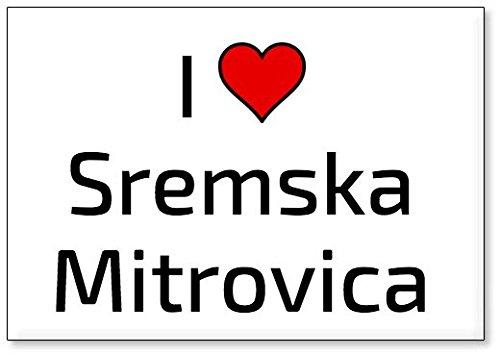 M&us Souvenirs - Ich Liebe Sremska Mitrovica, Kühlschrankmagnet (Design 3)