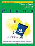 Alfred's Basic Piano Library Theory, Bk 1B (Alfred's Basic Piano Library, Bk 1B)