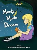 Monkey Made Dream