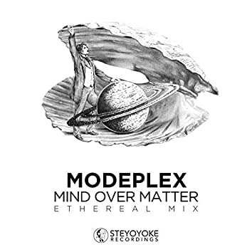 Mind Over Matter: Ethereal Techno (DJ Mix)