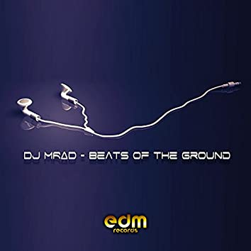 Beats Of The Ground