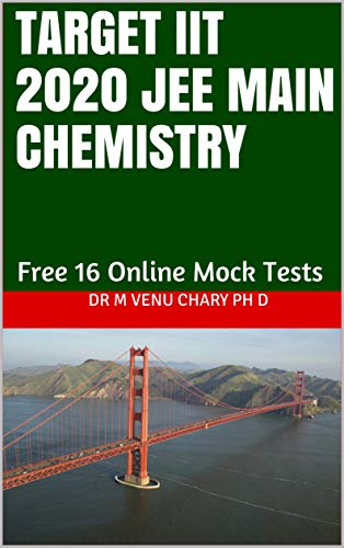 Target IIT 2020 JEE Main Chemistry: Free Access to 16 Online Mock Tests (English...