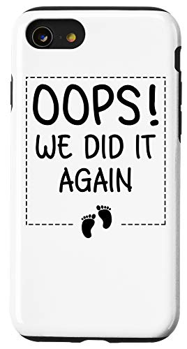 iPhone SE (2020) / 7 / 8 Funny Oops! We Did It Again Gift For Cool Mom And Dad To Be Case