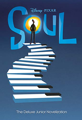 Soul: The Deluxe Junior Novelization (Disney/Pixar Soul)