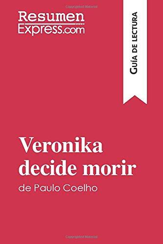 Veronika decide morir de Paulo Coelho (Guía de lectura): Resumen y análisis completo