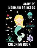 Activity Mermaid Princess Coloring Book: A Special Creative Fun Completely Unique Mermaids Colorings Pages For Kids Ages 4-8, 9-12, Makes Is a Perfect Gift!, Size 8.5 x 11 Inches (Series 28)