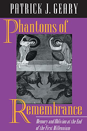 Phantoms of Remembrance: Memory and Oblivion at the End of the First Millennium (English Edition)