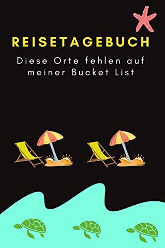 Mein Reisetagebuch für offene Ziele: Reise planen und dokumentieren