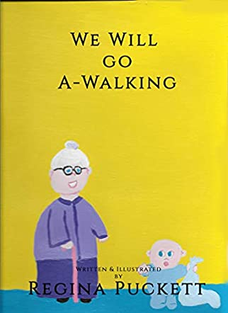 We Will Go A-Walking