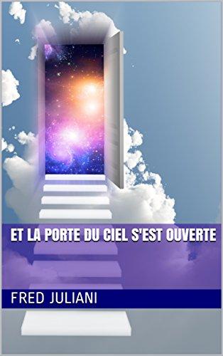 Couverture du livre Et la porte du ciel s'est ouverte