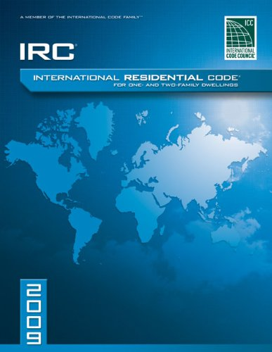 2009 International Residential Code For One-and-Two Family Dwellings: Soft Cover Version (International Code Council Ser