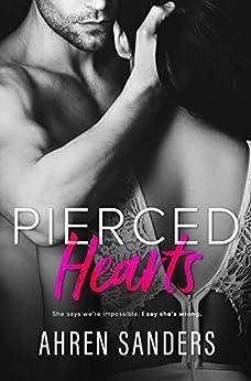 Pierced Hearts (Southern Charmers Series Book 1) by [Ahren Sanders, Ahren  Sanders]