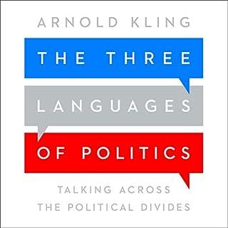 The Three Languages of Politics audiobook cover art