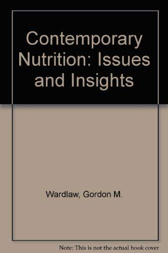 Contemporary Nutrition: Issues and Insights, 5/e with FoodWise CD-ROM