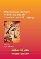 Principles and Practices of Teaching English As an International Language (New Perspectives on Language and Education)