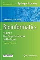 Bioinformatics: Volume I: Data, Sequence Analysis, and Evolution (Methods in Molecular Biology (1525))