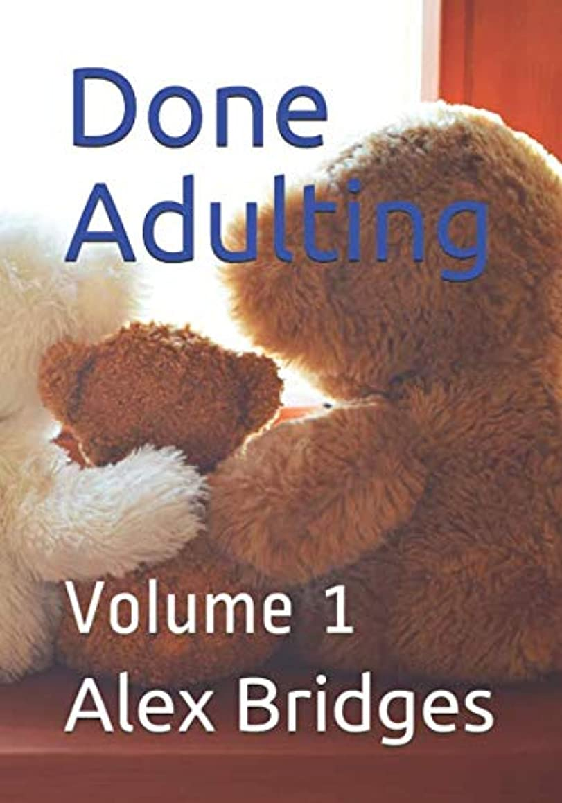 Done Adulting: Volume 1